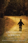 Uncharted Sorrows