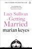 Marian Keyes - Lucy Sullivan is Getting Married artwork