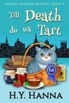 Till Death Do Us Tart Oxford Tearoom Mysteries  Book 4