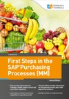 First Steps In The SAP Purchasing Processes MM - 2nd Edition