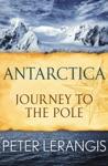 Antarctica Journey To The Pole