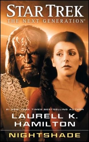 Laurell K. Hamilton - Star Trek: The Next Generation: Nightshade