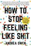 How To Stop Feeling Like Sht