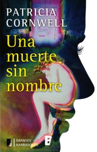 Una muerte sin nombre (Doctora Kay Scarpetta 6) Book Cover