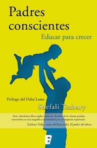 Padres conscientes Book Cover
