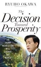 The Decision Toward Prosperity