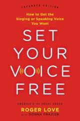 Set Your Voice Free