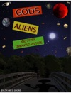Gods Aliens And Other Unwanted Visitors 3nd Edition