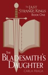 The Bladesmiths Daughter