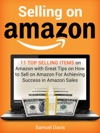 Selling On Amazon 11 Top Selling Items On Amazon With Great Tips On How To Sell On Amazon For Achieving Success In Amazon Sales