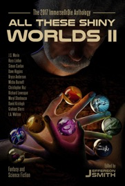 All These Shiny Worlds II PDF Download