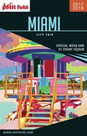 MIAMI CITY TRIP 2017/2018 CITY TRIP PETIT FUTé