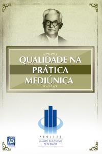 Qualidade na Prática Mediúnica Book Cover