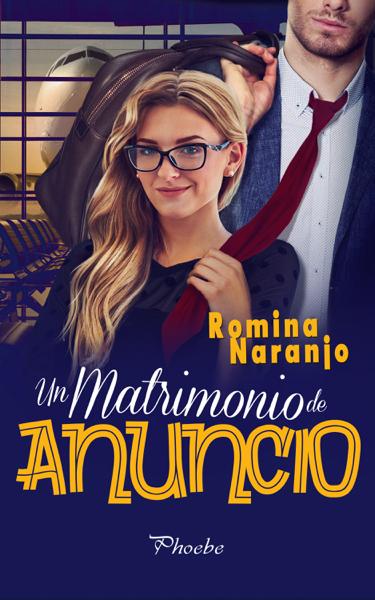 Un matrimonio de anuncio por Romina Naranjo