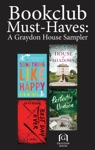 Book Club Must-Haves A Graydon House Sampler