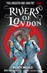 Rivers Of London - Black Mould Vol 3