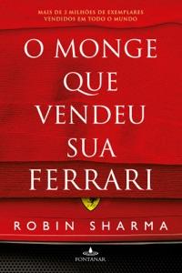 O monge que vendeu sua Ferrari Book Cover