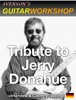 Tribute To Jerry Donahue