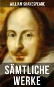 Sämtliche Werke von William Shakespeare