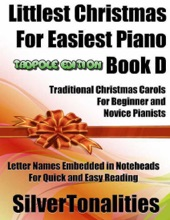 Littlest Christmas For Easiest Piano Book D Tadpole Edition