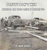 Mark Berent - Pretty Don't Win: A Very Short Story of Minnesota Dirt Track Racing in the 50s artwork