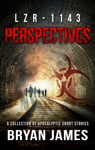 LZR-1143 Perspectives Zombie Short Stories