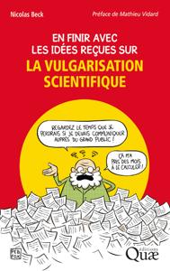 En finir avec les idées reçues sur la vulgarisation scientifique Book Cover