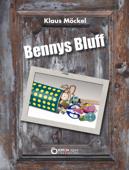 Bennys Bluff oder Ein unheimlicher Fall
