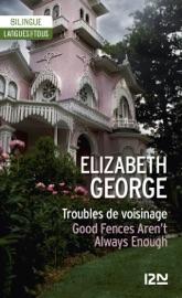 Bilingue - Troubles de voisinage - Elisabeth George
