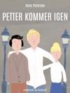 Petter Kommer Igen