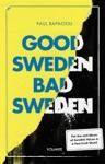 Good Sweden Bad Sweden