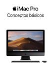 Conceptos básicos del iMac Pro