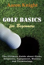 Golf Basics for Beginners book