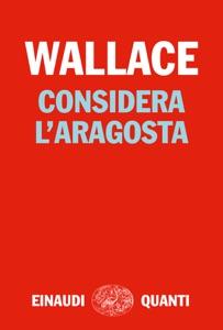 Considera l'aragosta Book Cover