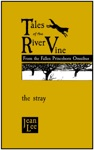 Tales Of The River Vine The Stray