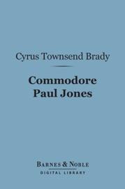 COMMODORE PAUL JONES (BARNES & NOBLE DIGITAL LIBRARY)