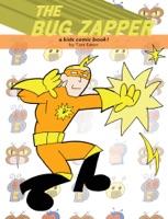 The Bug Zapper - A Kids Comic Book!