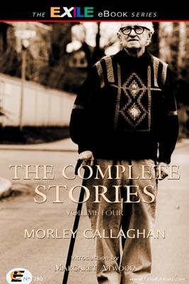 The Complete Stories of Morley Callaghan pdf Download