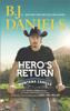 B.J. Daniels - Hero's Return artwork