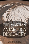 The Martian Antarctica Discovery Latest Edition