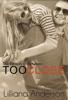 Lilliana Anderson - Too Close: The Beauty in Between (A Beautiful Series Novella) artwork