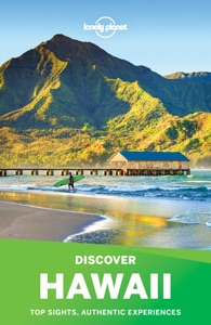 Lonely Planet's Discover Hawaii Travel Guide