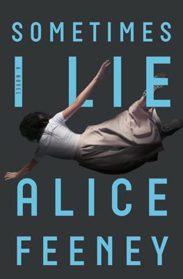 Alice Feeney - Sometimes I Lie book