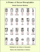 A Primer of Mayan Hieroglyphics