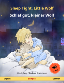 Sleep Tight, Little Wolf – Schlaf gut, kleiner Wolf (English – German). Bilingual book