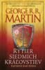 Rytier siedmich kráľovstiev - George R.R. Martin