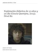 Explotación didáctica de 15 años y un día (Gracia Querejeta, 2013). Nivel B2