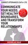 Correct Utterances 1474  To Communicate Your Needs Set Healthy Boundaries And Transform Your Relationships
