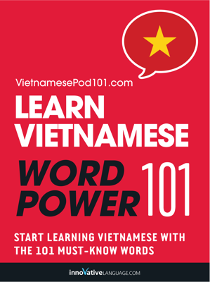 Learn Vietnamese - Word Power 101 - Innovative Language Learning, LLC book
