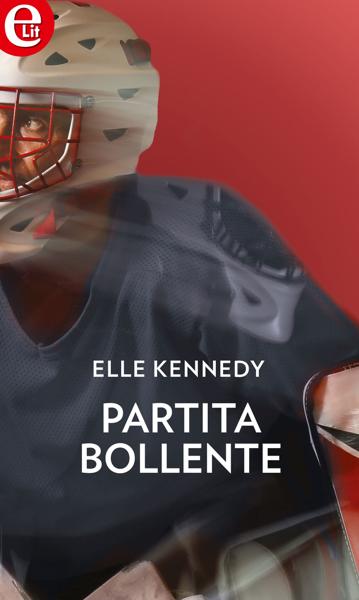 Partita bollente da Elle Kennedy